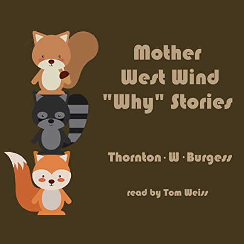 "Mother West Wind ""Why"" Stories audiobook cover art"
