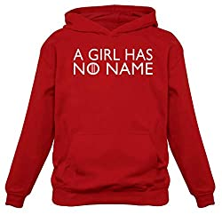 A Girl Has No Name Game of Thrones Hoodie for Women