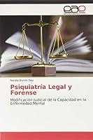 Psiquiatría Legal y Forense: Modificación Judicial de la Capacidad en la Enfermedad Mental