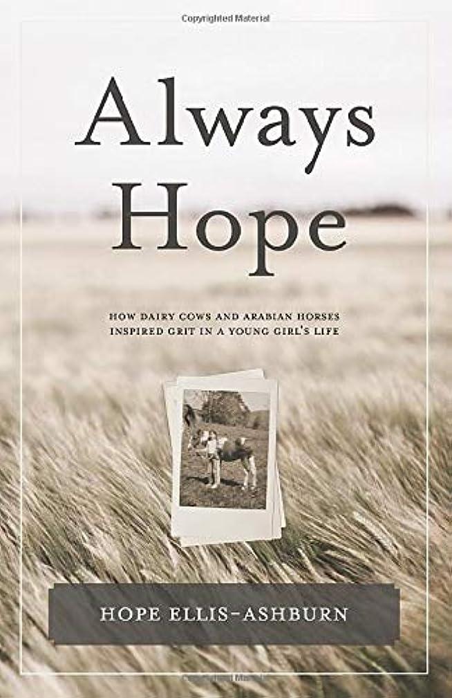 ますますちっちゃいオズワルドAlways Hope: How dairy cows and Arabian horses inspired grit in a young girl's life