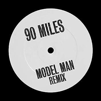 90 Miles (Model Man Remix)