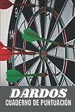 DARDOS Cuarderno de Puntuación: libro de puntuación de dardos, con 100 páginas y formato (15,24 x 22,86 cm), juego de dardos 01 (301, 501 ..), juego de cricket, ... marca para tus juegos con amigos