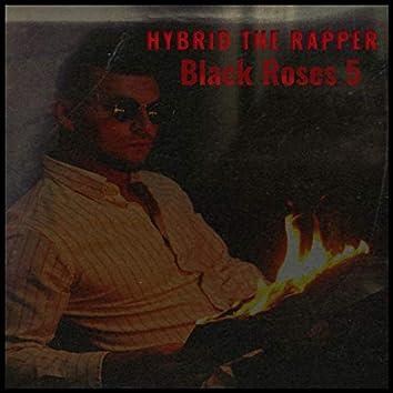 Black Roses 5 (Gangsta Mix) (Gangsta Mix)