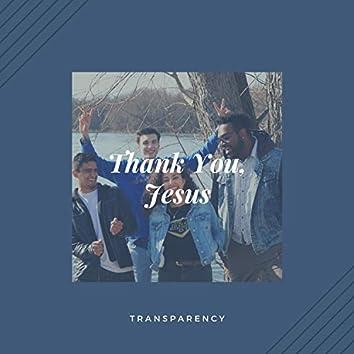 Thank You, Jesus