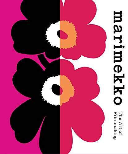 Compare Textbook Prices for Marimekko: The Art of Printmaking  ISBN 9780300259834 by Borrelli-Persson, Laird