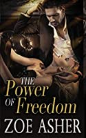 The Power of Freedom (The Choices Trilogy)