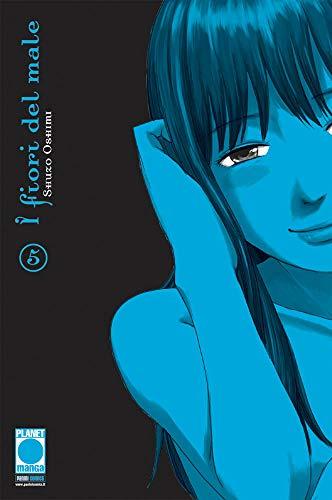 I Fiori del Male N° 5 - Ristampa - Planet Manga - Panini Comics - ITALIANO #MYCOMICS