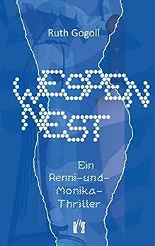 Wespennest: Ein Renni-und-Monika-Thriller (Renni-und-Monika-Krimis 4) (German Edition) by [Ruth Gogoll]