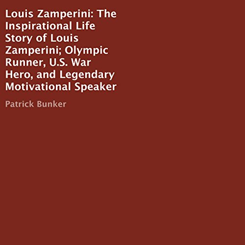 Louis Zamperini: The Inspirational Life Story                   By:                                                                                                                                 Patrick Bunker                               Narrated by:                                                                                                                                 Charles Craig                      Length: 49 mins     Not rated yet     Overall 0.0