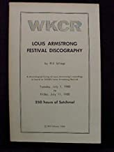 WKCR - LOUIS ARMSTRONG FESTIVAL DISCOGRAPHY - 250 HOURS OF SATCHMO