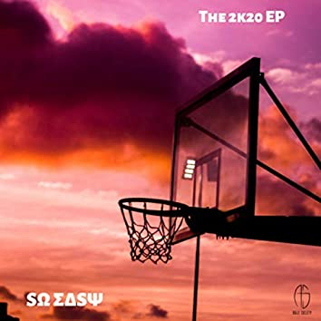 The 2k20 EP