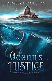 Ocean's Justice: A Little Mermaid Tale (Turbulence and Triumph Book 1) by [Demelza Carlton]