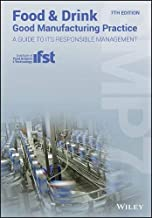 Food and Drink - Good Manufacturing Practice: A Guide to its Responsible Management (GMP7)