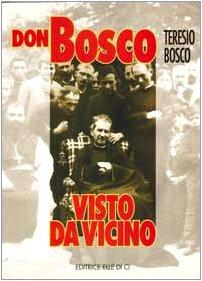 Don Bosco Visto Da Vicino