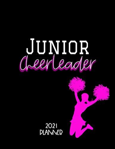 Junior Cheerleader 2021 Planner: Yearly, Monthly, Weekly Cheerleading, School, Student Organizer, Pink