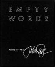 By John Cage - Empty Words: Writings '73-'78: 1st (first) Edition