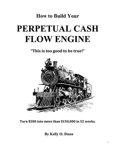 How to Build Your Perpetual Cash Flow Engine: