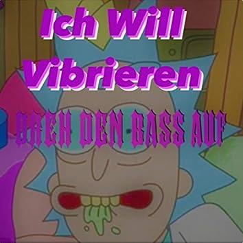 Ich Will Vibrieren