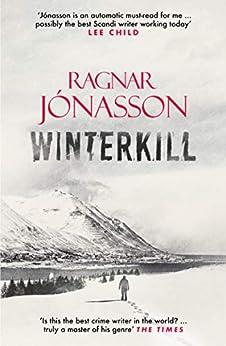 Winterkill (Dark Iceland Book 6) by [Ragnar Jónasson, David Warriner]