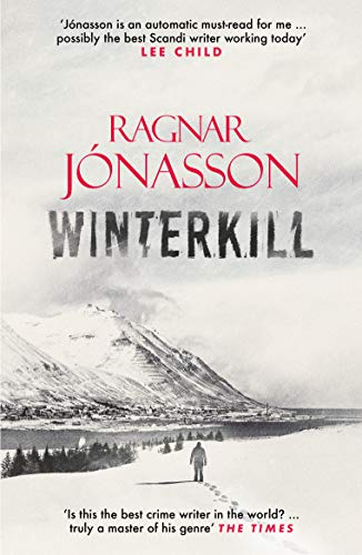 Winterkill (Dark Iceland Book 6) by [Ragnar Jónasson, David Warriner]