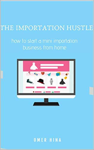 The Importation Hustle (English Edition)