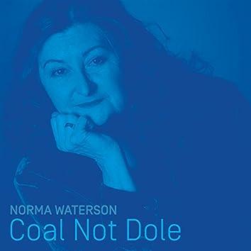 Coal Not Dole