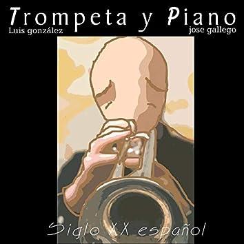 Trompeta y Piano: Siglo XX Español