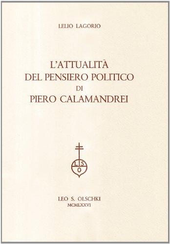 L'attualità del pensiero politico di Piero Calamandrei