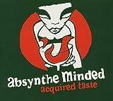 Songtexte von Absynthe Minded - Acquired Taste