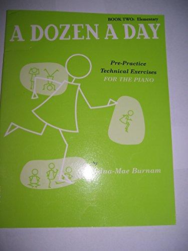 A Dozen A Day Book Two: Elementary. Für Klavier