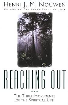 Reaching Out by [Henri J. M.  Nouwen]