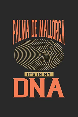 Palma de Mallorca Its in my DNA: 6x9 | notebook | dot grid | city of birth | Spain