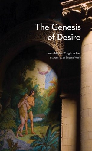 The Genesis of Desire (Studies in Violence, Mimesis & Culture) (English Edition)
