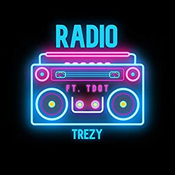 Radio (feat. T D O T)