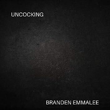 Uncocking