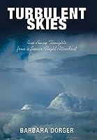 Turbulent Skies: Run-Away Thoughts from a Senior Flight Attendant