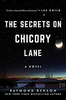 The Secrets on Chicory Lane: A Novel by [Raymond Benson]