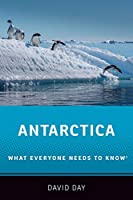 Antarctica (What Everyone Needs to Know)