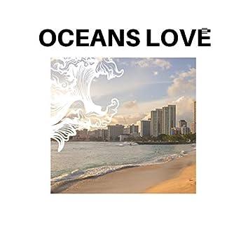 Oceans Love