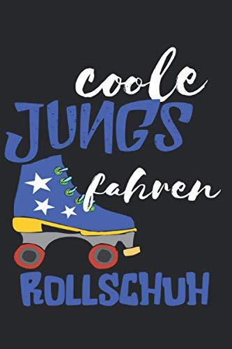 Coole Jungs fahren Rollschuh: Notizbuch A5 Liniert 120 Seiten Coolee Rollschuh Geschenk für Rollschuh Fahrer Geschenkidee Notizheft