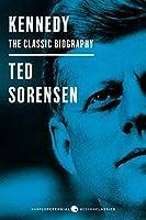 Kennedy: The Classic Biography: Deluxe Modern Classic (Harper Perennial Modern Classics)