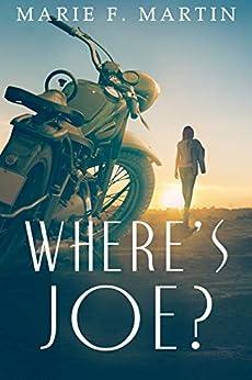 Where's Joe by [Marie F. Martin]
