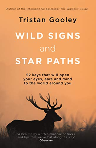 Gooley, T: Wild Signs and Star Paths