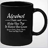 El alcohol no engorda, hace que aprendas contra mesas, sillas, pisos, paredes y taza de fea taza de café de cerámica divertida, taza de té, regalo para un amigo, un amante de la familia, un colega, 11