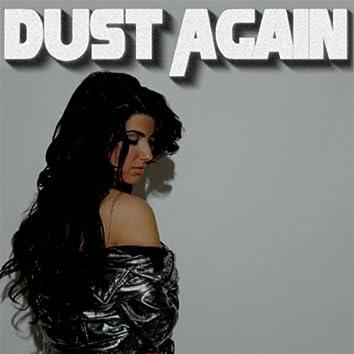 Dust Again