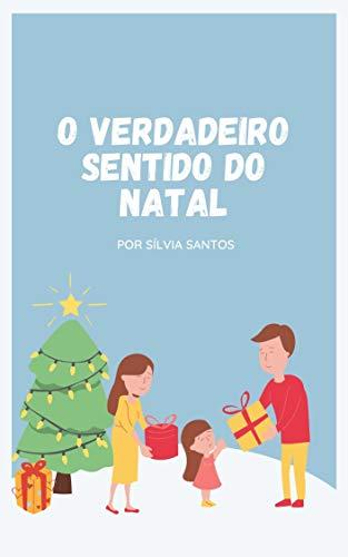 O verdadeiro sentido do Natal