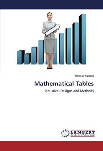Mathematical Tables: Statistical Designs and Methods