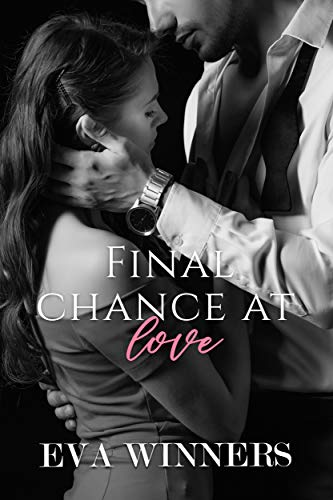 Final Chance At Love by [Eva Winners]