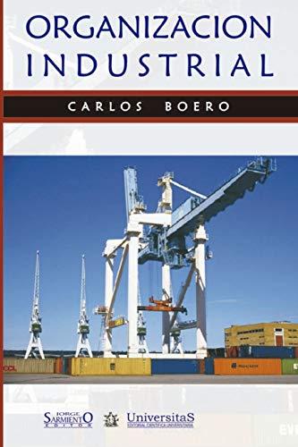 Organización industrial: Claves para empresas industriales