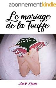 Le Mariage de la Touffe